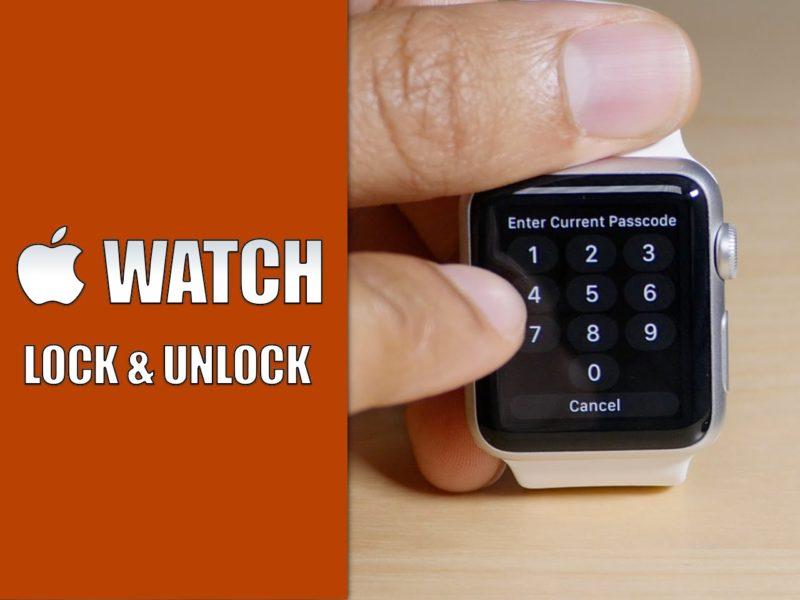 Как заблокировать и разблокировать Apple Watch